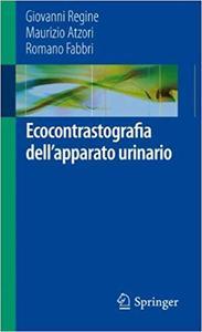Ecocontrastografia dell`apparato urinario