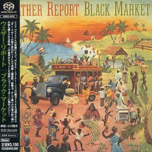 Weather Report - Black Market (1976) [Japan 2001] PS3 ISO + Hi-Res FLAC