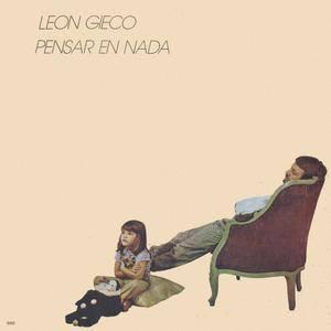 León Gieco - Pensar En Nada (1981) Sazam Records/14565 - Original AR Pressing - LP/FLAC In 24bit/96kHz