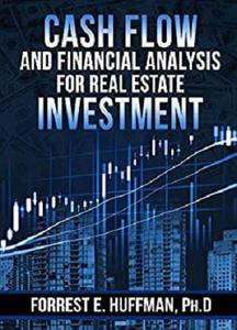 Cash Flow and Financing Analysis for Real Estate Investment