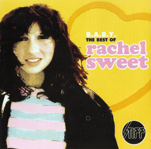 Rachel Sweet - B.A.B.Y.: The Best of Rachel Sweet (2001)