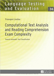 Computational Text Analysis and Reading Comprehension Exam Complexity: Towards Automatic Text Classification