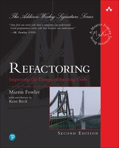 Refactoring: Improving the Design of Existing Code, 2 edition