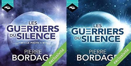 """Pierre Bordage, """"Les Guerriers du silence"""", Préambule """"Le Pacte"""" et Tome 1"""