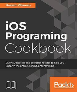 iOS 10 Programming Cookbook