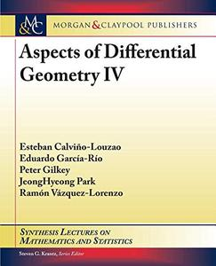 Aspects of Differential Geometry IV