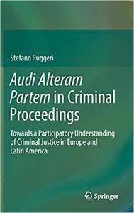 Audi Alteram Partem in Criminal Proceedings  [Repost]