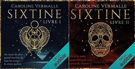"Caroline Vermalle, ""Sixtine"", Livres 1 et 2"