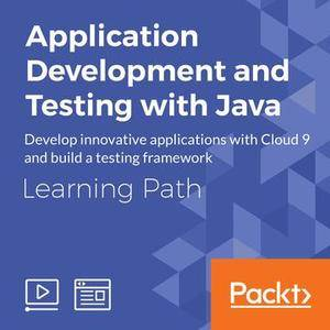 Application Development and Testing with Java