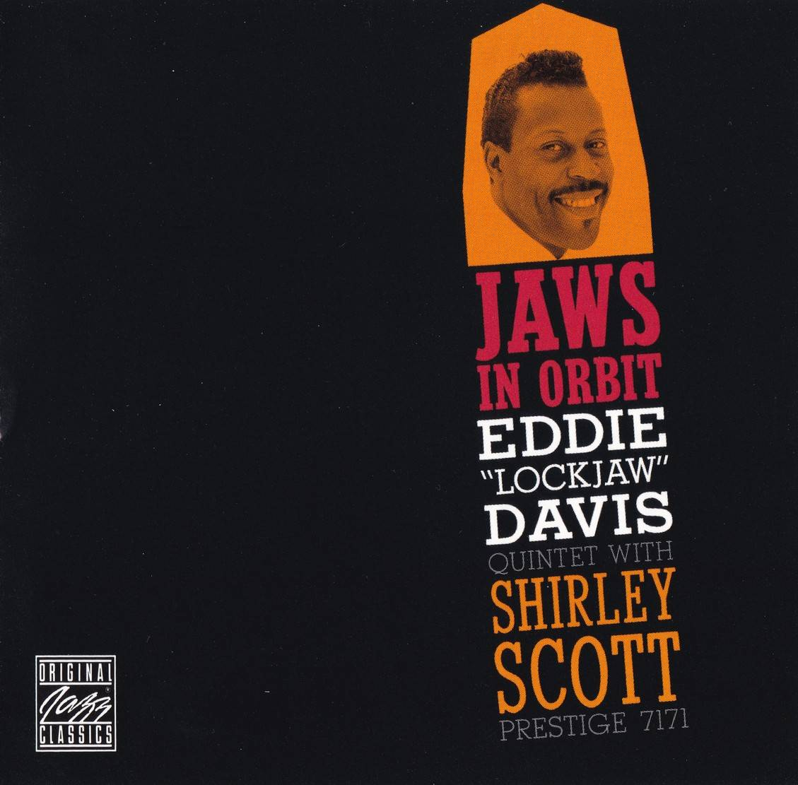 "Eddie ""Lockjaw"" Davis Quintet With Shirley Scott - Jaws In Orbit (1959) {Prestige OJCCD-322-2}"