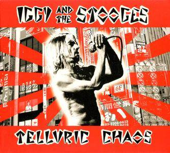 Iggy And The Stooges - Telluric Chaos (2005)