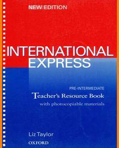 ENGLISH COURSE • International Express • Pre-Intermediate • Third Edition • Teacher's Resource Book (2014)