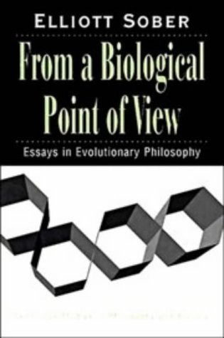 From a Biological Point of View: Essays in Evolutionary Philosophy (Repost)
