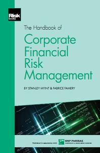 The Handbook of Corporate Financial Risk Management (repost)