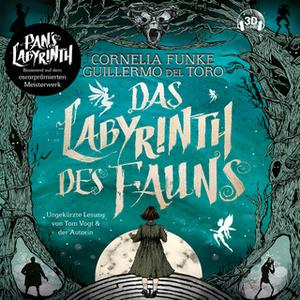 «Das Labyrinth des Fauns: Pans Labyrinth» by Guillermo del Toro,Cornelia Funke
