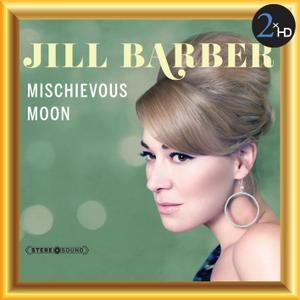 Jill Barber Band - Mischievous Moon (2013) [Official Digital Download 24/48]