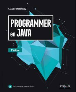 Programmer en Java - 9e édition
