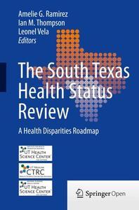 The South Texas Health Status Review: A Health Disparities Roadmap