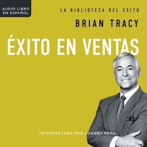«Éxito en ventas» by Brian Tracy