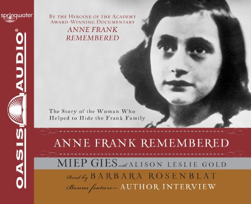 Anne Frank Remembered (Audiobook)