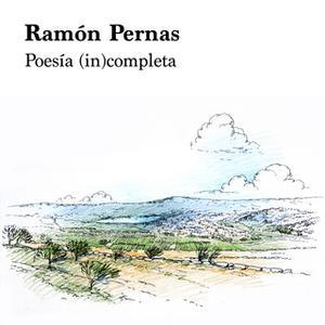 «Poesía (in)completa» by Ramón Pernas