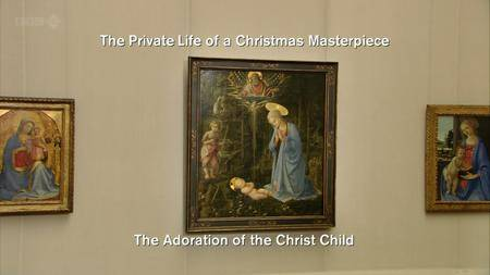 BBC - Private Life of a Christmas Masterpiece (2010)