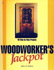 Woodworker's Jackpot: 49 Step-By-Step Projects
