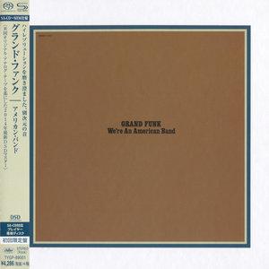Grand Funk - We're An American Band (1973) [Japanese SHM-SACD 2014] PS3 ISO + Hi-Res FLAC