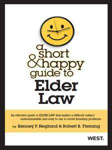 A Short & Happy Guide to Elder Law