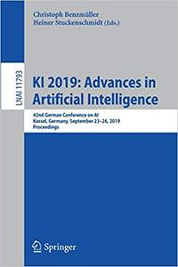 KI 2019: Advances in Artificial Intelligence: 42nd German Conference on AI, Kassel, Germany, September 23–26, 2019, Proc