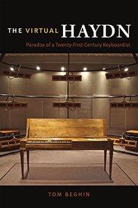 The Virtual Haydn: Paradox of a Twenty-First-Century Keyboardist
