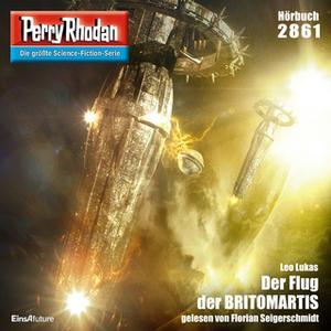 «Perry Rhodan - Episode 2861: Der Flug der Britomaris» by Leo Lukas
