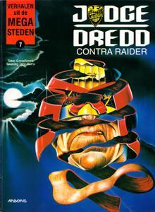 Verhalen Uit De Mega-Steden - 07 - Judge Dredd Contra Raider