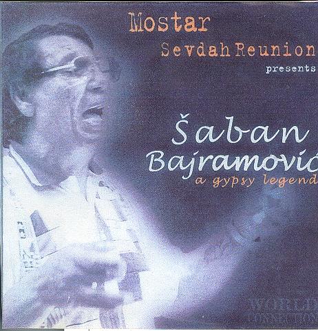 Šaban Bajramović - A Gipsy Legend