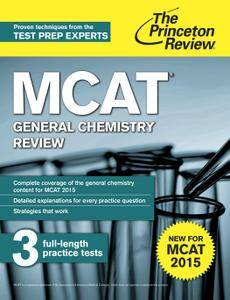 MCAT General Chemistry Review: New for MCAT 2015, 2 edition
