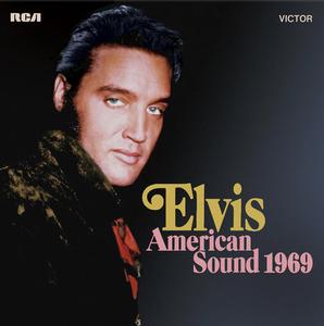 Elvis Presley - American Sound 1969 (2019)