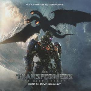 Steve Jablonsky - Transformers: The Last Knight (Music From The Motion Picture) (2017)