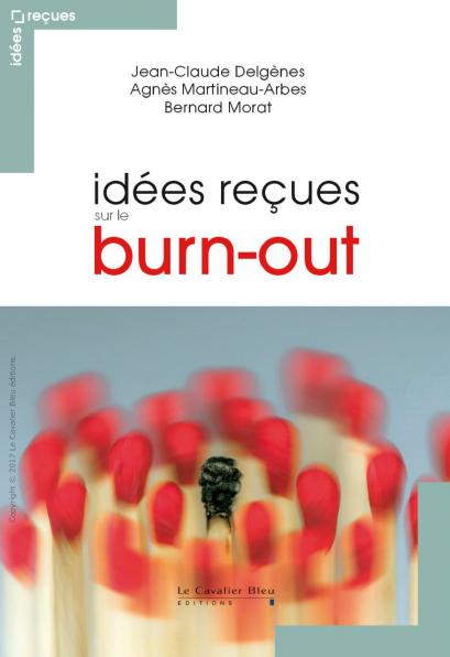 Idées reçues sur le burn-out (2017)