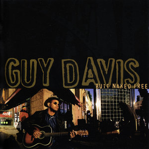 Guy Davis - Butt Naked Free (2000)