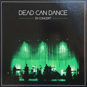 Dead Can Dance - In Concert (2013) [Limited 180g 3xLP-Box Set, Vinyl Rip 16/44 & mp3-320 + DVD]