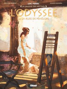 La Sagesse des Mythes - L'Odyssée - Tome 3 - La Ruse de Pénélope