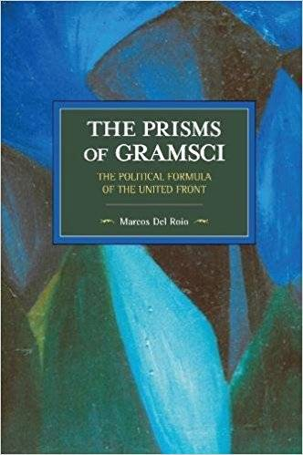 The Prisms of Gramsci: The Political Formula of the United Front