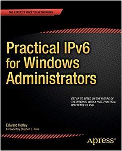 Practical IPv6 for Windows Administrators (Repost)