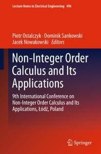 Non-Integer Order Calculus and its Applications (repost)