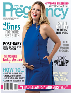 Your Pregnancy - August/September 2019