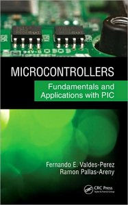 Microcontrollers: Fundamentals and Applications with PIC (repost)