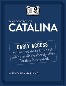 Take Control of Catalina, Early Edition