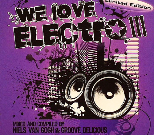 VA-We Love Electro III (Limited Edition)(2 Single file) (2009)