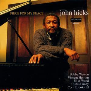 John Hicks - Piece For My Peace (1996) {Landmark LCD-1545-2}