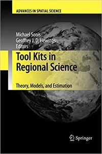 Tool Kits in Regional Science Theory, Models, and Estimation